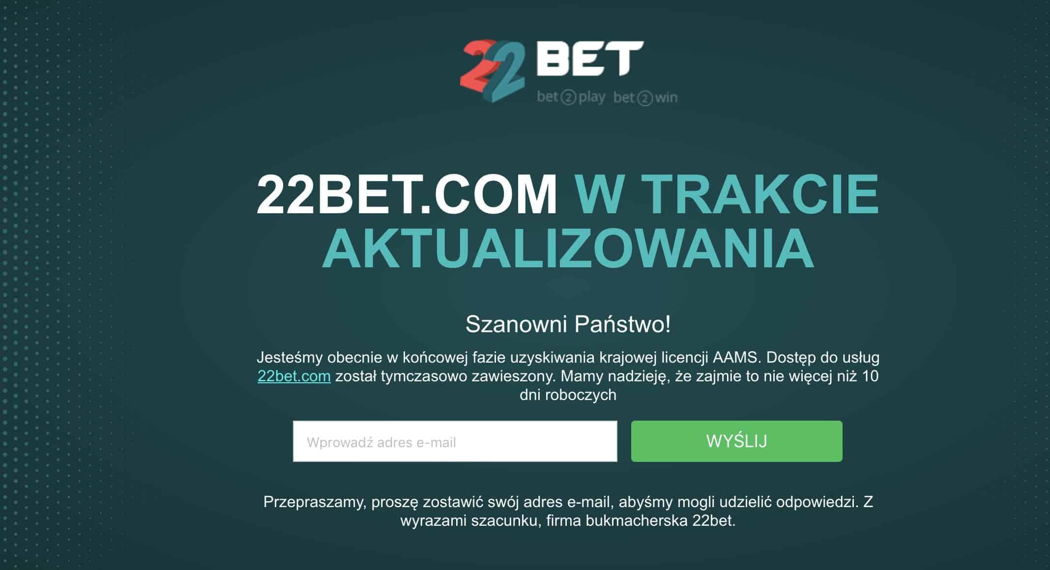 22bet jednak bez polskiej licencji?